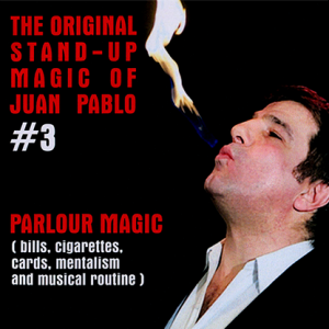 The Original Stand-Up Magic Of Juan Pablo Volume 3 by Juan Pablo - DVD