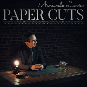 Paper Cuts Volume 1 by Armando Lucero - DVD